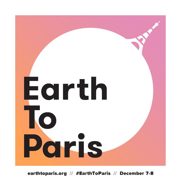 Earth To Paris—Le Hub: Two-Day Summit  to Discuss Climate Action During COP21