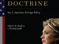 The Hillary Doctrine: Sex & American Foreign Policy